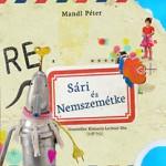 SÁRI ÉS NEMSZEMÉTKE mesekönyv + munkafüzet